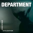 Breakaway Civilization/Department