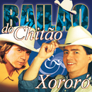 Bailão De Chitão & Xororó/Chitãozinho & Xororó