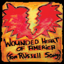 Wounded Heart Of America/Tom Russell