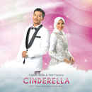 "Cinderella (From ""Hero Seorang Cinderella"" Soundtrack)/Fazura, Fattah Amin"