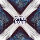 Get Lost/Paul Damixie