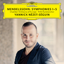 Mendelssohn: Symphonies 1-5 (Live)/Chamber Orchestra Of Europe, RIAS Kammerchor, Yannick Nézet-Séguin