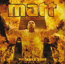 Phoenix 2006/Matt