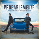 Probablemente (feat. David Bisbal)/Christian Nodal