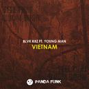 Vietnam (feat. YOUNG MAN)/BLVK KRZ
