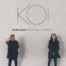 Fabulous (feat. Nelli Matula)/KOI