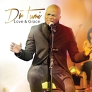 Love & Grace (Live At The Barnyard Theatre / Deluxe Version)/Dr Tumi