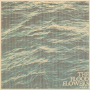 The Flood Flowers (Vol. 1)/Fort Hope