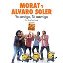 """Yo Contigo, Tú Conmigo (The Gong Gong Song / El Tema De La Película """"Gru 3 Mi Villano Favorito"""")/Morat, Alvaro Soler"""