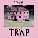 Pretty Girls Like Trap Music/2 Chainz