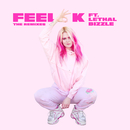 Feel OK (Remixes) (feat. Lethal Bizzle)/GIRLI