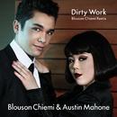 Dirty Work Blouson Chiemi Remix/Austin Mahone