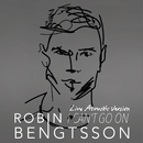 I Can't Go On (Live Acoustic Version)/Robin Bengtsson