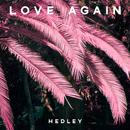 Love Again/Hedley
