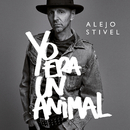 Yo Era Un Animal/Alejo Stivel