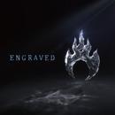 ENGRAVED/アンセム