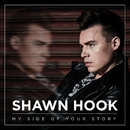 My Side of Your Story/Shawn Hook