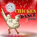 Chicken Dance (2017 Cha Cha Mix)/Ayam Sorry