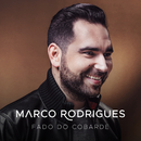 Fado Do Cobarde/Marco Rodrigues