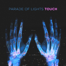 Touch/Parade Of Lights