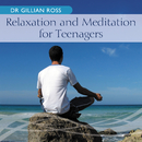 Relaxation And Meditation For Teenagers/Gillian Ross