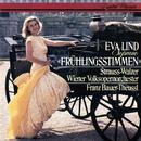 Frühlingsstimmen - Strauss Waltzes/Eva Lind, Wiener Volksopernorchester, Franz Bauer-Theussl