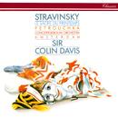 Stravinsky: Le Sacre du Printemps; Petrouchka/Sir Colin Davis, Royal Concertgebouw Orchestra