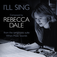 Dale: When Music Sounds: 5. I'll Sing