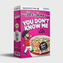 You Don't Know Me (Dre Skull Remix) (feat. RAYE, Spice)/Jax Jones