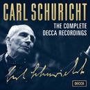 Carl Schuricht - The Complete Decca Recordings/Carl Schuricht