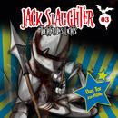 03: Das Tor zur Hölle/Jack Slaughter - Tochter des Lichts