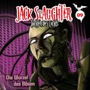 09: Die Wurzel des Bösen/Jack Slaughter - Tochter des Lichts