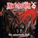 20: Der satanische Gral/Jack Slaughter - Tochter des Lichts