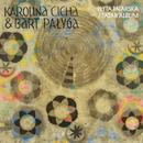Płyta Tatarska/Karolina Cicha, Bart Palyga