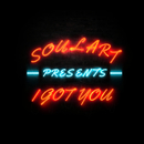 I Got You/Soul'Art