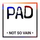 Not So Vain/PAD