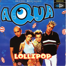 Lollipop (Candyman) - EP/Aqua