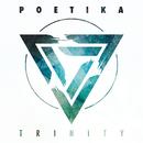 Trinity/Poetika