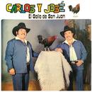 El Gallo De San Juan/Carlos Y José