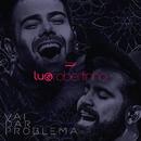Vai Dar Problema (Ao Vivo)/Lu & Robertinho