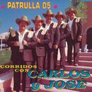 Patrulla 05 Corridos Con/Carlos Y José