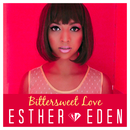 Bittersweet Love/Esther Eden