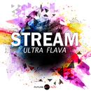 Ultra Flava/Stream