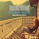 Burning Inside (BlackBonez Remix)/Coline Kurst