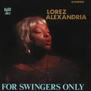 For Swingers Only/Lorez Alexandria