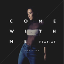 Come With Me (feat. AF)/Kary Ng