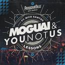 Lessons (Parookaville 2017 Anthem) (feat. Nico Santos)/MOGUAI, YOUNOTUS