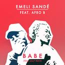 Babe (Team Salut Remix) (feat. Afro B)/Emeli Sandé