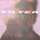 Surprise (Audrey Napoleon Remix)/Filter