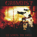 10 Steps To Hell/Grimfist